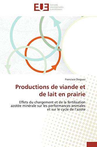 Productions de viande et de lait en prairie par Francisco Dieguez