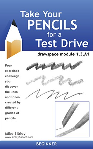 Take Your Pencils for a Test Drive: drawspace module 1.3.A1 (English Edition)