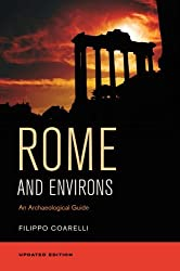 Rome and Environs: An Archaeological Guide by Filippo Coarelli (2014-06-17)