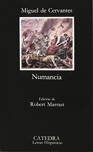 El cerco de Numancia / The siege of Numancia (Letras Hispánicas / Hispanic Literature)