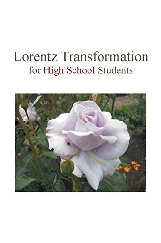 Lorentz Transformation for High School Students by Huang, Sauce (2014) Paperback