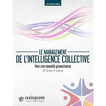 Le management de l'intelligence collective: Vers une nouvelle gouvernance