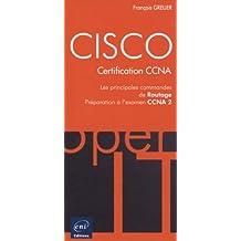 CISCO - Les principales commandes de Routage - Préparation à l'examen CCNA 2