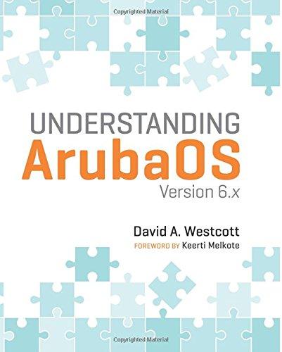 Understanding ArubaOS: Version 6 x