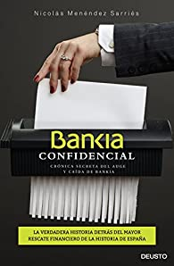 Bankia confidencial par Nicolás Menéndez Sarriés
