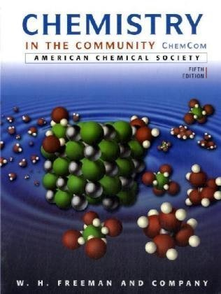 Chemistry in the Community: (ChemCom) by American Chemical Society (ACS) (2006) Hardcover