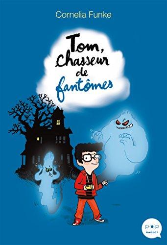 Tom, chasseur de fantômes: Roman
