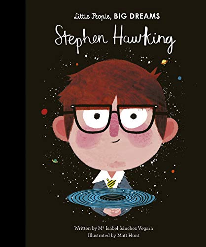 Stephen Hawking (Little People, Big Dreams) por Isabel Sanchez Vegara