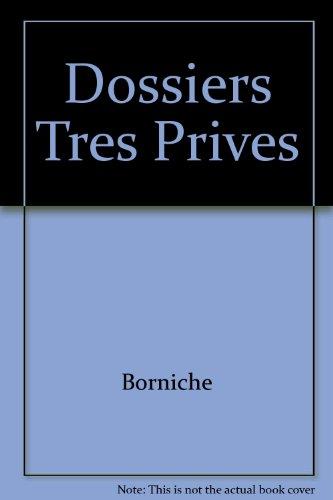 Dossiers très privés