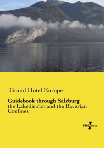 Price comparison product image Guidebook through Salzburg: the Lakedistrict and the Bavarian Confines