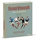 Rugbymania - French flair attitude