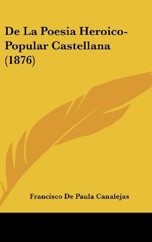 de La Poesia Heroico-Popular Castellana (1876)