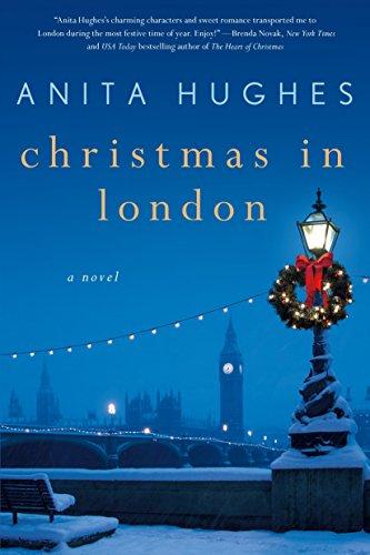 Christmas in London: A Novel por Anita Hughes