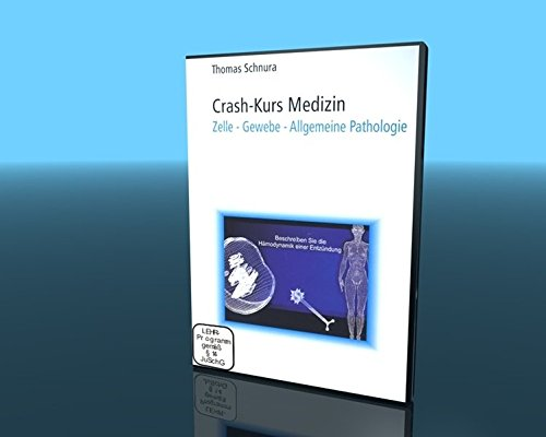 Crash-Kurs Medizin 10 - Zelle, Gewebe und Allgemeine Pathologie