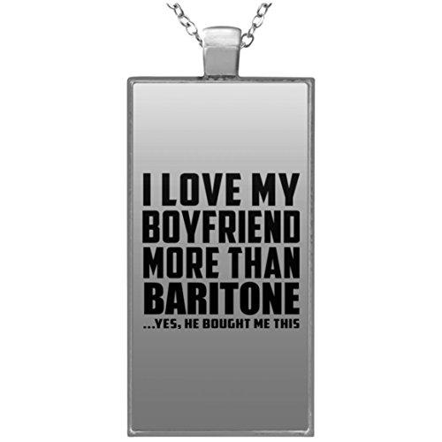 I Love My Boyfriend More Than Baritone - Rectangle Necklace Halskette Rechteck Versilberter Anhänger - Geschenk zum Geburtstag Jahrestag Muttertag Vatertag Ostern