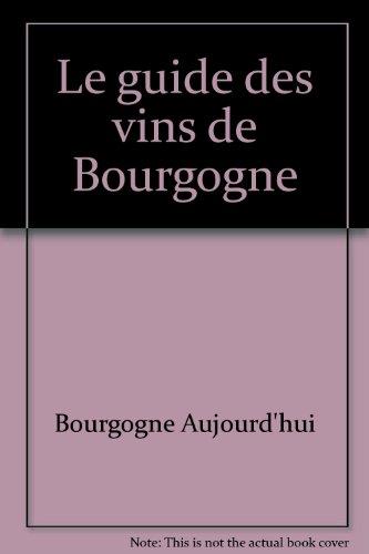 Le guide des vins de Bourgogne