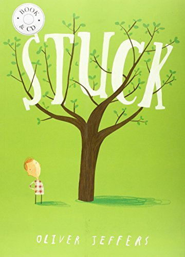 Stuck by Oliver Jeffers (2013-08-29)