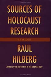 Sources of Holocaust Research: An Analysis: An Analysis / Raul Hilberg.