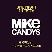 One Night in Ibiza (Radio Mix feat Patrick Miller)