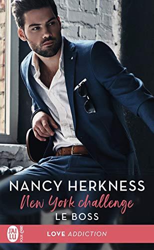 New York Challenge (Tome 1) - Le boss par Nancy Herkness