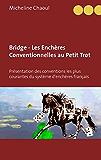 Bridge - Les Enchères Conventionnelles au Petit Trot: Présentation des conventions les plus courantes du système d'enchères français