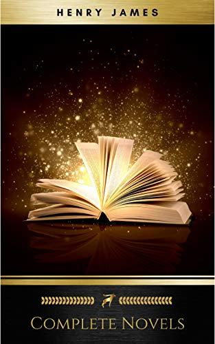 Complete Novels (English Edition) par Henry James