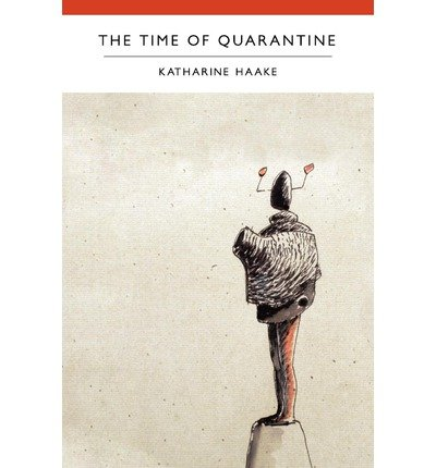 [ THE TIME OF QUARANTINE [ THE TIME OF QUARANTINE BY HAAKE, KATHARINE ( AUTHOR ) MAR-31-2012[ THE TIME OF QUARANTINE [ THE TIME OF QUARANTINE BY HAAKE, KATHARINE ( AUTHOR ) MAR-31-2012 ] BY HAAKE, KATHARINE ( AUTHOR )MAR-31-2012 PAPERBACK ] By Haake, Katharine ( Author ) Mar- 2012 [ Paperback ]