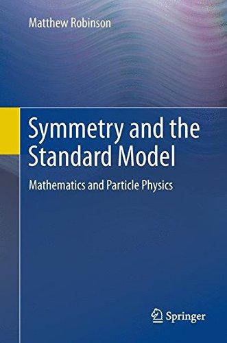 Symmetry and the standard model: mathematics and particle physics EPUB Téléchargement gratuit!