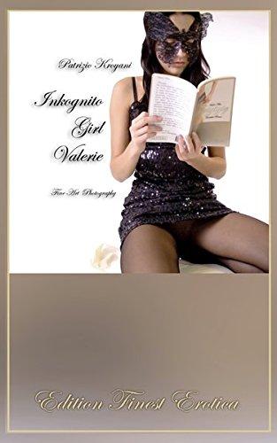 Inkognito Girl Valerie [Edition Finest Erotica] (Strumpfhose-video)