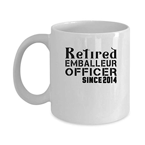 Funny EMBALLEUR Jobs Mugs - Retired EMBALLEUR Officer Since 2014 Best Sarcastic Mug Gift For Him,Her, Adult. On Thanks Giving, Christmas Day, White 11Oz Coffee Mugs (Italien 2014 Karten)