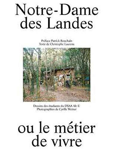 Notre-Dame-des-Landes ou le métier de vivre par Collectif