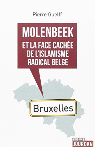 Molenbeek et la face cache de l'islamisme radical belge