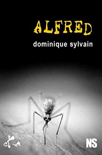 Alfred (Noire Sœur) par Dominique Sylvain