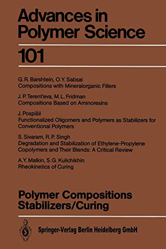Polymer Compositions Stabilizers/Curing (Advances in Polymer Science) - Solid-harz