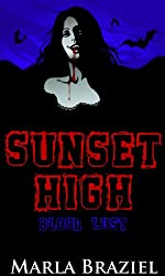 Blood Lust (The Sunset High Series Book 5)