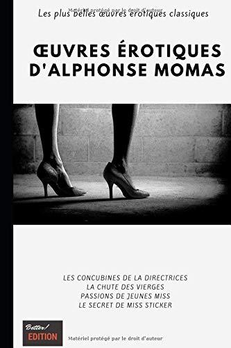 Œuvres érotiques d'Alphonse Momas par Alphonse Momas