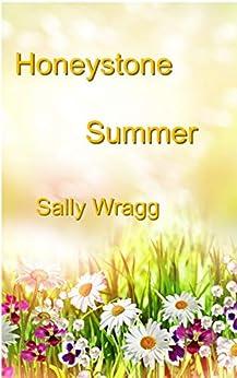 Honeystone Summer by [Wragg, Sally]