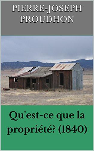 Qu'est-ce que la propriété? (1840)