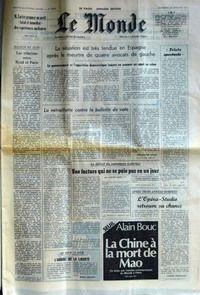 MONDE (LE) [No 9950] du 26/01/1977 - M. CARTER PROPOSE UN ARRET TOTAL ET IMMEDIAT DES EXPERIENCES NUCLEAIRES - LES RELATIONS ENTRE RYAD ET PARIS - LA SITUATION EST TRES TENDUE EN ESPAGNE APRES LE MEURTRE DE QUATRE AVOCATS DE GAUCHE PAR JOSE-ANTONIO NOVAIS - LA MITRAILLETTE CONTRE LE BULLETIN DE VOTE PAR MARCEL NIEDERGANG - TRISTE SPECTACLE PAR J. F. - UNE FACTURE QUI NE SE PAIE PAS EN UN JOUR PAR ANDRE ROSSI - L'OMBRE DE LA LIBERTE PAR ROBERT ESCARPIT - L'OPERA-STUDIO RETROUVE SA CHANCE PAR JACQ par COLLECTIF