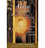 Alive in God's World: Human Life on Earth and in Heaven as Described in the Visions of Joa Bolendas (Paperback) - Common
