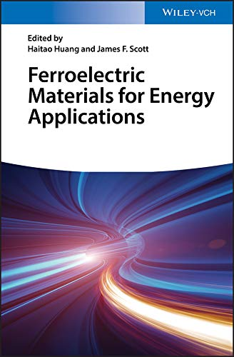 Ferroelectric Materials for Energy Applications (English Edition ...