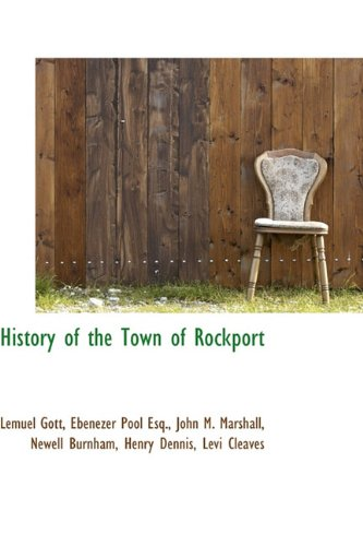 History of the Town of Rockport