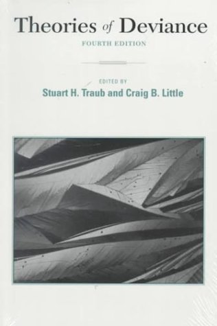 Theories of Deviance by Craig B. Little (1994-06-01)