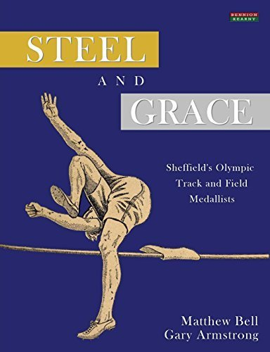 Sword and Grace: Sheffield's Olympic Track and Field Medallists by Bell, Matthew, Armstrong, Gary (2014) Taschenbuch