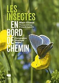 Les insectes en bord de chemin par Marc Giraud