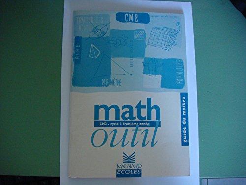 Math outil passage à l'Euro : Mathématiques, CM2 (Manuel du professeur)