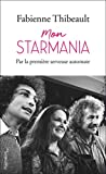 Mon Starmania - Par la première serveuse automate
