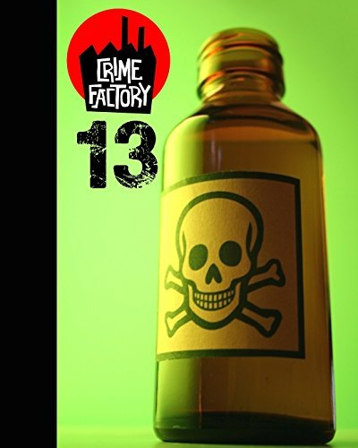 Crime Factory Issue 13: Volume 2 by Crime Factory (2013-05-06)