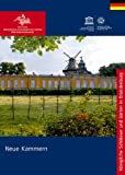 Die Neuen Kammern von Sanssouci (Königliche Schlösser in Berlin, Potsdam und Brandenburg)