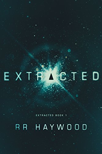 Extracted (Extracted Trilogy Book 1) par RR Haywood